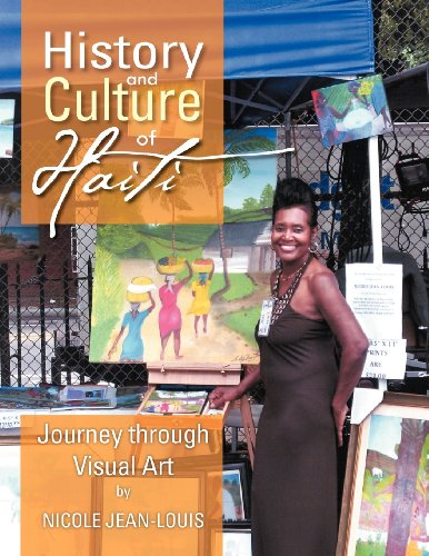 History and Culture of Haiti: Journey Through Visual Art