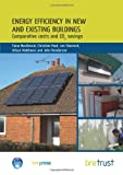 img - for Energy Efficiency in New and Existing Buildings: Comparative costs and CO2 savings (FB 26) book / textbook / text book
