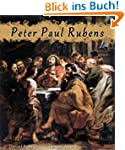 Peter Paul Rubens: 235+ Baroque Paint...