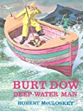 Burt Dow, Deep Water Man: 2 (0670197491) by McCloskey, Robert