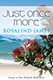 Just Once More: Escape to New Zealand Book 7