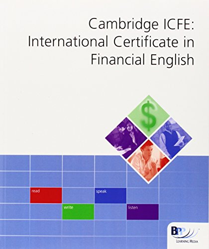 Cambridge International Certificate in Financial English (ICFE): Workbook (Int Cert Financial Eng Workbk)