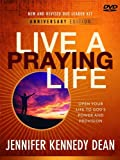 Live a Praying Life DVD Leader Kit Leader Kit Anniversary Edition: Open Your Life to Gods Power and Provision