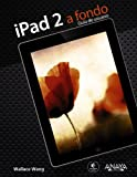 img - for iPad 2 a fondo / My New iPad 2: A User's Guide (Spanish Edition) book / textbook / text book