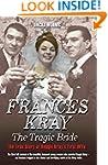 Frances Kray - The Tragic Bride: The...