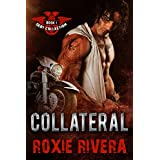 Collateral (Debt Collection #1) ~ Roxie Rivera