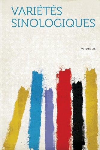 Varietes Sinologiques Volume 25