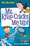 My Weird School #21: Ms. Krup Cracks Me Up! (0061346055) by Gutman, Dan