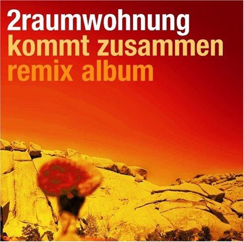 2raumwohnung - Kommt Zusammen-Remix Album - Zortam Music