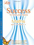 Maths Age 8-9: 10-Minute Tests (Letts Key Stage 2 Success) (Letts Success 10 Minute Tests) Paul Broadbent