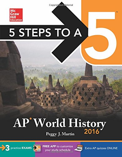 5 Steps to a 5 AP World History 2016 (5 Steps to a 5 on the Advanced Placement Examinations Series)