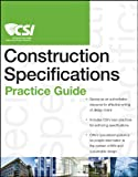 img - for The CSI Construction Specifications Practice Guide book / textbook / text book