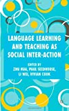 img - for Language Learning and Teaching as Social Interaction book / textbook / text book