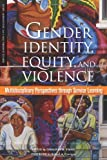 img - for Gender Identity, Equity, and Violence: Multidisciplinary Perspectives Through Service Learning (Service Learning for Civic Engagement Series) book / textbook / text book
