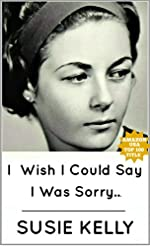 I Wish I Could Say I Was Sorry...
