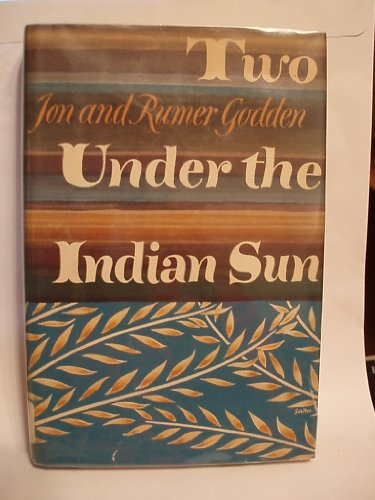 Two Under the Indian Sun (Isis Large Print Nonfiction)