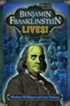 Benjamin Franklinstein lives!