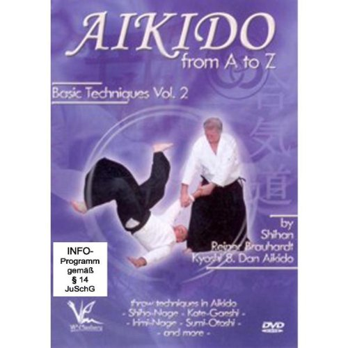 Shihan Reiner Brauhardt Kyoshi - Aikido From A to Z Basic Techniques Vol.2 [DVD]