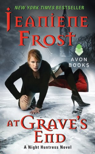 At Grave's End (Night Huntress) by Jeaniene Frost