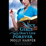 Nice Girls Don't Live Forever: Jane Jameson, Book 3 (       UNABRIDGED) by Molly Harper Narrated by Amanda Ronconi