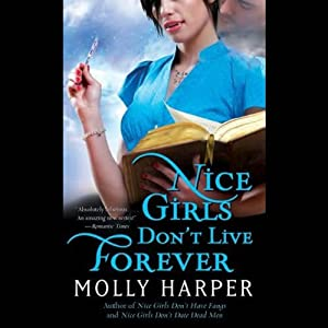 Nice Girls Don't Live Forever: Jane Jameson, Book 3 | [Molly Harper]