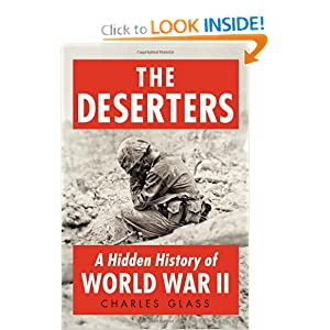 The Deserters: A Hidden History of World War II by Charles Glass