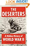 The Deserters: A Hidden History of Wo...