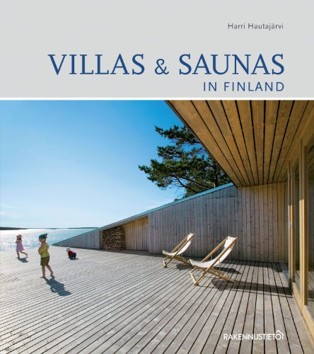 Villas & Saunas in Finland: 2nd extended edition