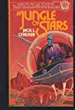A Jungle of Stars (0345254570) by Chalker, Jack L.