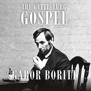 The Gettysburg Gospel Audiobook