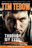 img - for Through My Eyes: A Quarterback's Journey, Young Reader's Edition book / textbook / text book