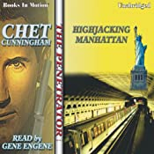 Hijacking Manhattan: Penetrator Series, Book 4 | Chet Cunningham
