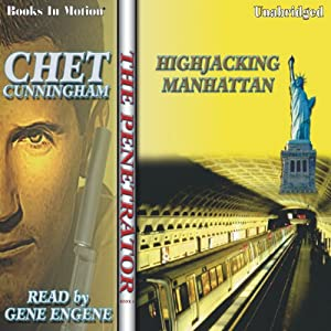 Hijacking Manhattan: Penetrator Series, Book 4 | [Chet Cunningham]