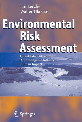 Environmental Risk Assessment: Quantitative Measures, Anthropogenic Influences, Human Impact