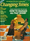 img - for CHANGING TIMES, MARCH 1981: YOUNG COUPLES WITH TWO INCOMES, HOW TO MANAGE ALL THAT MONEY, DOCTOR'S FEES, FAMILY ANGER, MOTOCYCLES, LAWN MOWERS, WATCHES AND VARIOUS book / textbook / text book