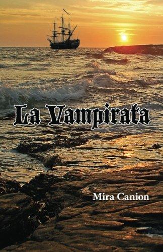 La Vampirata (Spanish Edition), by Mira Canion
