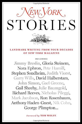 New York Stories: Landmark Writing from Four Decades of...