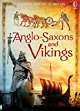 Anglo-Saxons & Vikings (Usborne History of Britain) (1409556107) by Maskell, Hazel