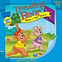 Traveling Bear Makes a New Friend (       UNABRIDGED) by Christian Joseph Hainsworth Narrated by  Judy O Productions
