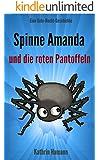 Die Spinne Amanda und die roten Pantoffeln (Gute-Nacht-Geschichte für Kinder ab 2 Jahren mit vielen bunten Bildern): Dieses Buch jetzt kostenlos lesen mit Kindle Unlimited!
