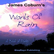 Words of Rain: A Book of Poetry (       UNABRIDGED) by James Coburn Narrated by James Coburn