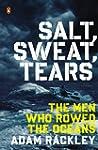 Salt, Sweat, Tears: The Men Who Rowed...