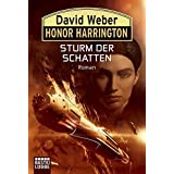 "Honor Harrington: Sturm der Schattenvon ""David Weber"""