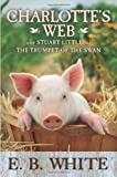 img - for Charlotte's Web with Stuart Little and The Trumpet of the Swan book / textbook / text book