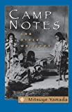 Camp Notes and Other Writings by Yamada, Mitsuye (1998) Paperback