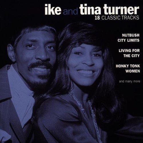 18 Classic Tracks: Ike & Tina