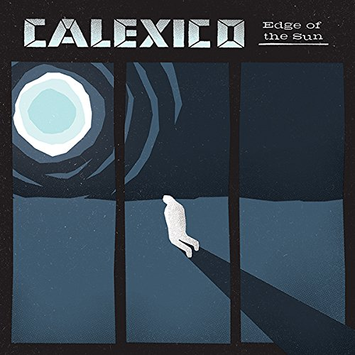 Calexico-Edge Of The Sun-(SLANG50072LTD)-2CD-Limited Edition-2015-k4 Download
