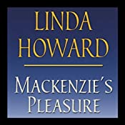 Mackenzie's Pleasure | [Linda Howard]