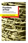 Frontiers of Fear: Immigration and In...