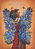 Madame Butterfly : Librement adapté de l'Opera Madame Butterfly de Giacomo Puccini et de Madame Chrysanthème de Pierre Loti